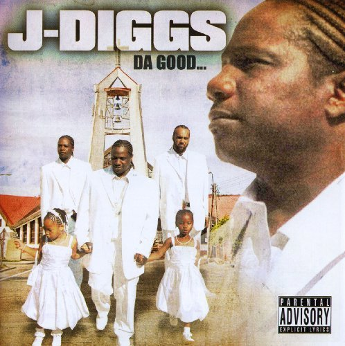 J Diggs Da Good Explicit Version