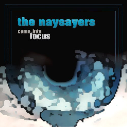 naysayers-come-into-focus