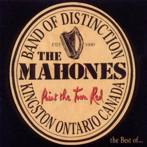 Mahones Paint The Town Red