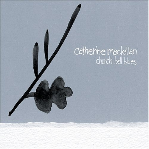 Maclellan Catherine Church Bell Blues
