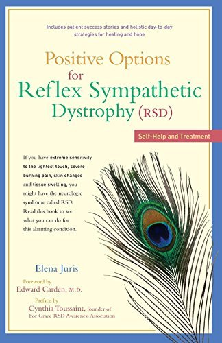 Elena Juris Positive Options For Reflex Sympathetic Dystrophy Self Help And Treatment