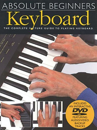 Hal Leonard Corp Absolute Beginners Keyboard Book DVD Pack
