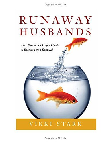 vikki-stark-runaway-husbands-the-abandoned-wifes-guide-to-recovery-and-renewa