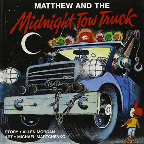 Allen Morgan Matthew And The Midnight Tow Truck