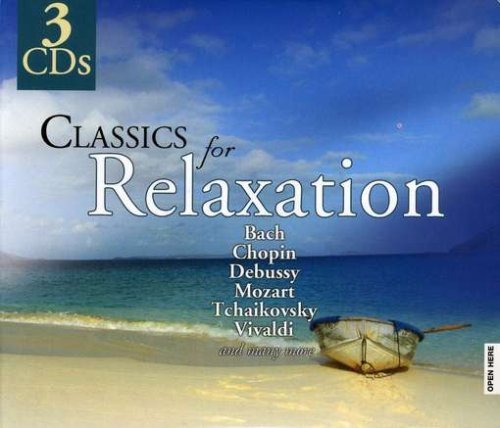 Classics For Relaxation Classics For Relaxation 3 CD Set