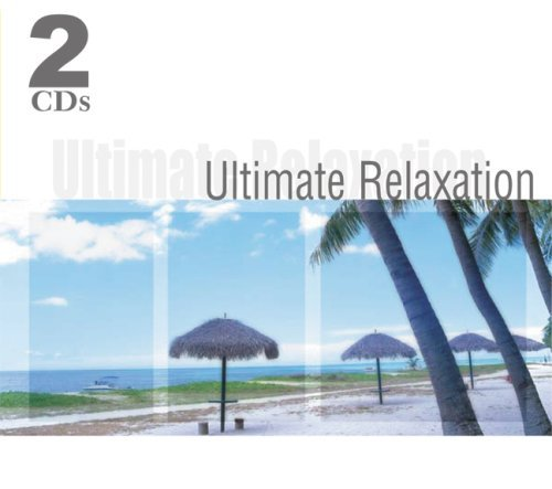 Ultimate Relaxation Ultimate Relaxation