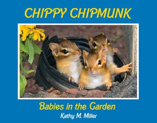 Kathy M. Miller Chippy Chipmunk Babies In The Garden