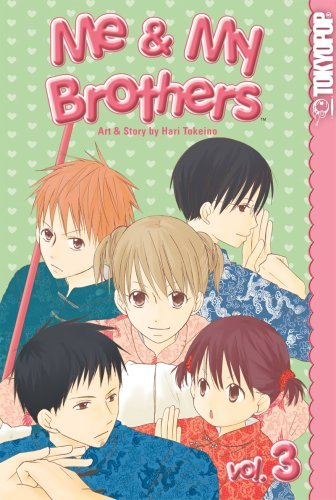 Hari Tokeino Me & My Brothers Volume 3 (v. 3)