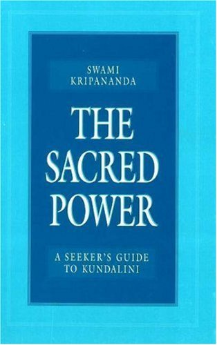swami-kripananda-the-sacred-power-a-seekers-guide-to-kundalini