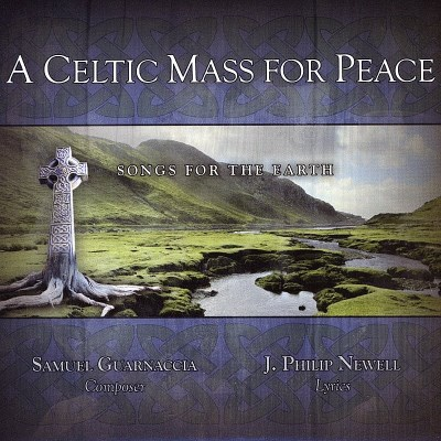Celtic Mass For Peace Songs For The Earth