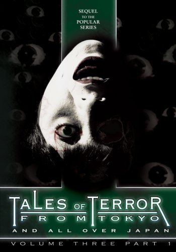 Tales Of Terror From Tokyo 3 P Tales Of Terror From Tokyo 3 P Clr Jpn Lng Eng Sub Nr