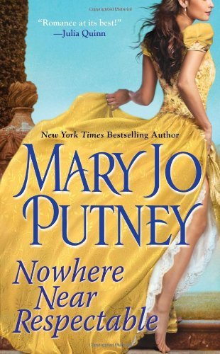 Mary Jo Putney Nowhere Near Respectable