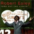 Robert Ealey Turn Out The Lights