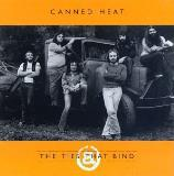 Canned Heat Ties That Bind