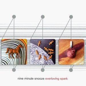 Nine Minute Snooze Everloving Spark