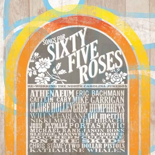 Songs For Sixty Five Roses Songs For Sixty Five Roses