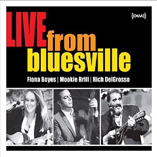 Boyes Brill Delgrosso Live From Bluesville