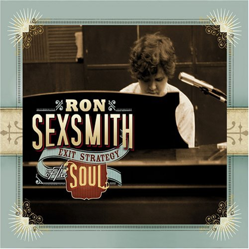 Ron Sexsmith Exit Strategy Of The Soul