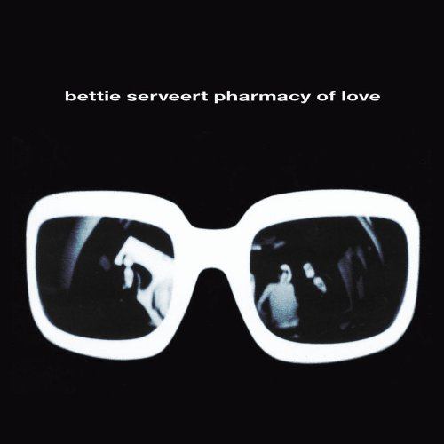 Bettie Serveert Pharmacy Of Love