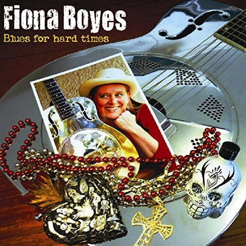 Fiona Boyes Blues For Hard Times Digipak