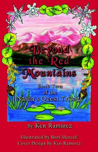 Ken Ramirez Beyond The Red Mountains Book Two Of The Naida's