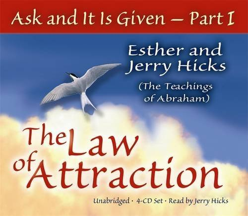 Esther Hicks Ask & It Is Given The Law
