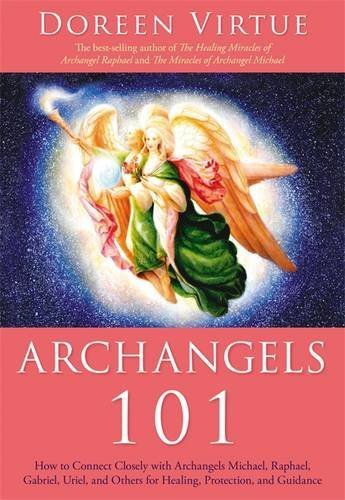 Doreen Virtue Archangels 101 How To Connect Closely With Archangels Michael R