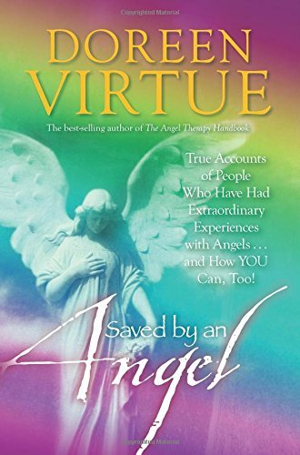 doreen-virtue-saved-by-an-angel-true-accounts-of-people-who-have-had-extraordinar