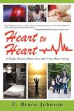 C. Bruce Johnson Heart To Heart 12 People Discover Better Lives After Their Heart