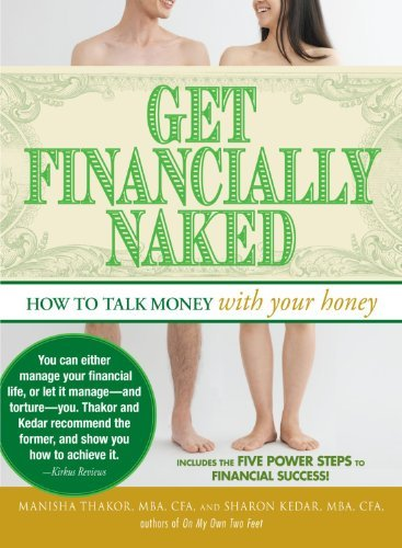 Manisha Thakor Get Financially Naked How To Talk Money With Your Honey