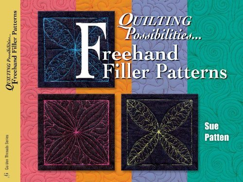 Sue Patten Quilting Possibilities...Freehand Filler Patterns