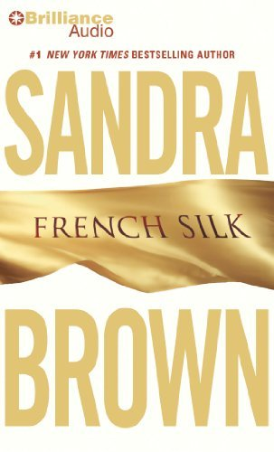 Sandra Brown French Silk Abridged