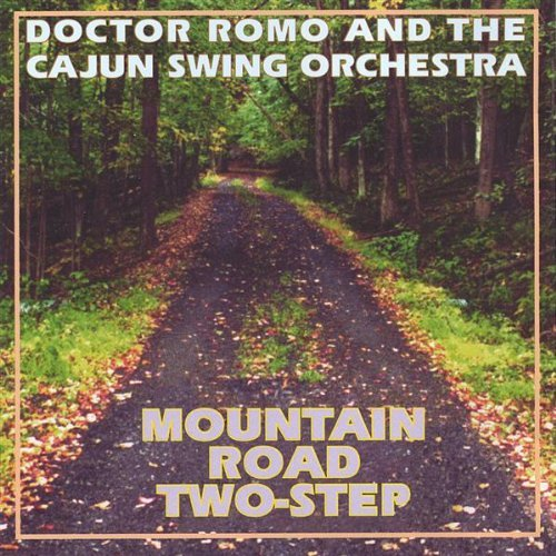 Doctor Romo & The Cajun Swing Mountain Road Two Step