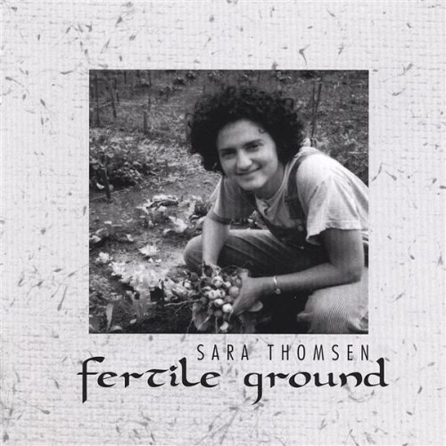 Sara Thomsen Fertile Ground
