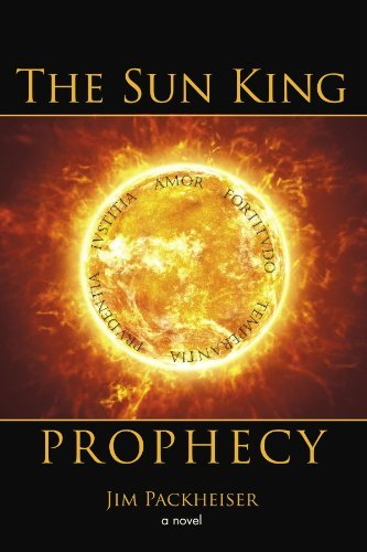 Jim Packheiser The Sun King Prophecy