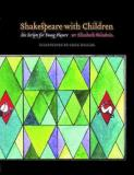 Elizabeth Weinstein Shakespeare With Children Six Scripts For Young Players
