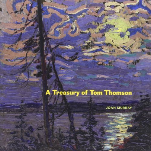 Joan Murray A Treasury Of Tom Thomson