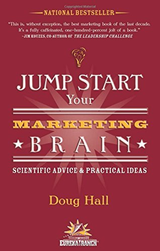Doug Hall Jump Start Your Marketing Brain Scientific Advice And Practical Ideas