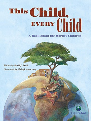 David J. Smith This Child Every Child A Book About The World's Children