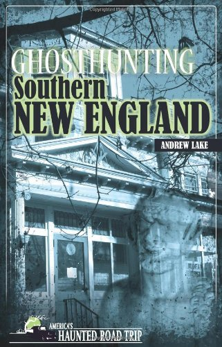 andrew-lake-ghosthunting-southern-new-england
