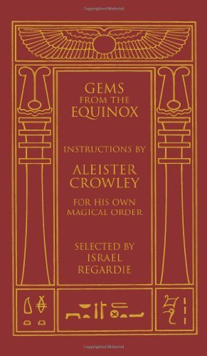 Aleister Crowley Gems From The Equinox Instructions By Aleister Crowley For His Own Magi