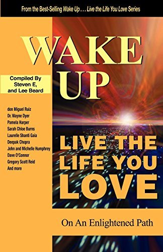 steven-e-wake-up-live-the-life-you-love-on-the-enlightened-path