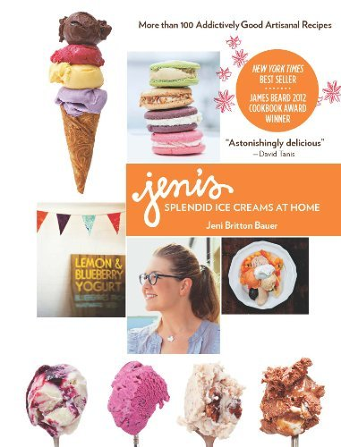 Jeni Britton Bauer Jeni's Splendid Ice Creams At Home