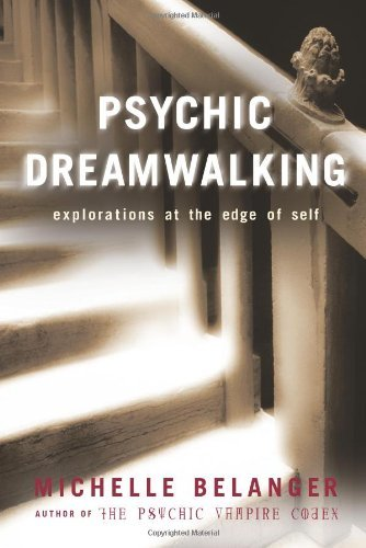 michelle-belanger-psychic-dreamwalking