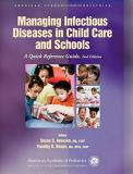 Susan S. Aronson Managing Infectious Diseases In Child Care And Sch A Quick Reference Guide 0002 Edition;