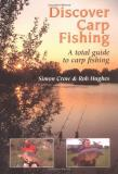 Simon Crow Discover Carp Fishing A Total Guide To Carp Fishing