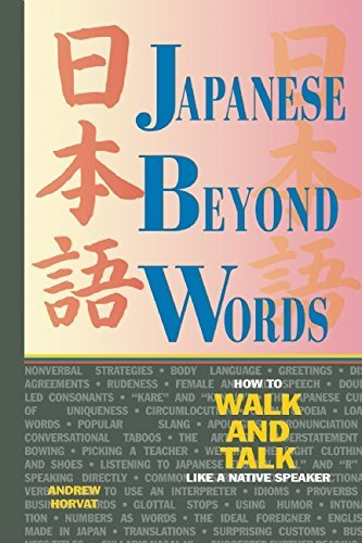 Andrew Horvat Japanese Beyond Words How To Walk And Talk Like A Native Speaker