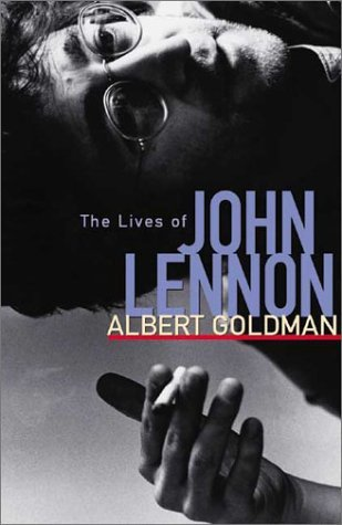 Albert Goldman The Lives Of John Lennon Revised