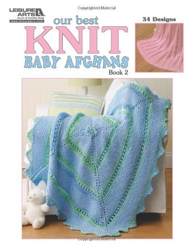 Susan White Sullivan Our Best Knit Baby Afghans Book 2