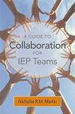 Nicholas Martin A Guide To Collaboration For Iep Teams